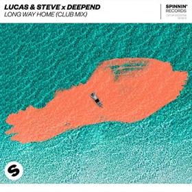 LUCAS & STEVE X DEEPEND - LONG WAY HOME (CLUB MIX)